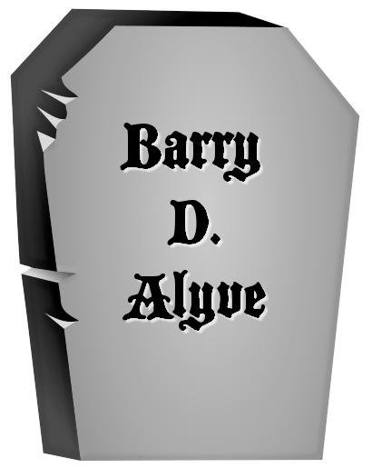 epitaph name alyve - /holiday/halloween/graveyard/epitaphs/names ...