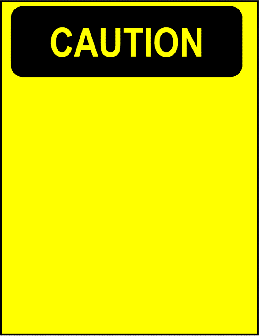 caution blank  /page_frames/full_page_signs/caution_blank.png.html